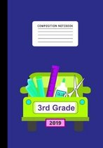 Composition Notebook 3rd Grade 2019: Primary School Notebook for Writing Exercise- For Back to School or First Day of School-Composition Book for Boys