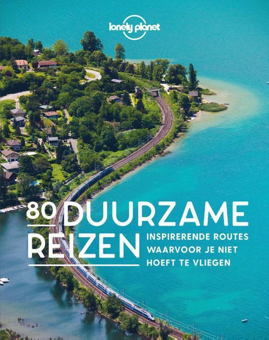 Boek cover Lonely planet  -   80 Duurzame reizen van Lonely Planet (Hardcover)
