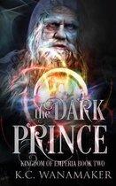 The Dark Prince: Kingdom of Emperia Book Two