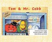 Tom & Mr. Cobb