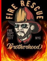 Fire Rescue Fire DEPT 1877 NYC Brotherhood: The notebook college ruled for each fireman and friend of the fire brigade firefigther.