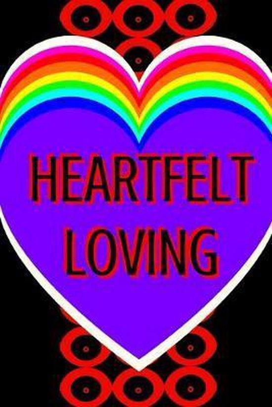 Heartfelt Loving