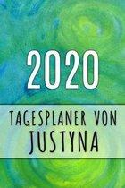 2020 Tagesplaner von Justyna: Personalisierter Kalender f�r 2020 mit deinem Vornamen