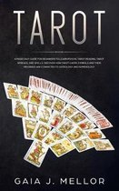 Tarot: A Made Easy Guide for Beginners to learn Psychic Tarot Reading, Tarot Spreads, and Spells. Discover How Tarot Cards Sy