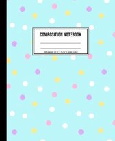Composition Notebook: Wide Ruled Polka Dot Notebook For Kids