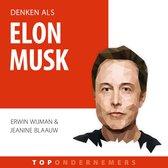 Topondernemers - Denken als Elon Musk