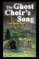 The Ghost Choir's Song