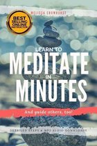 Learn to Meditate in Minutes