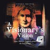 A Visionary's Vision