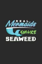 Real mermaids smoke seaweed: 6x9 Mermaids - grid - squared paper - notebook - notes