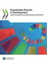 Sustainable Results in Development Using the Sdgs for Shared Results and Impact