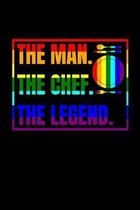 The man the chef the legend: LGBT gay chef recipe book for chefs kitchen recipes