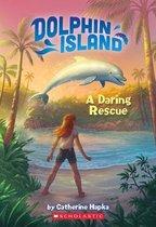 A Daring Rescue (Dolphin Island #1)