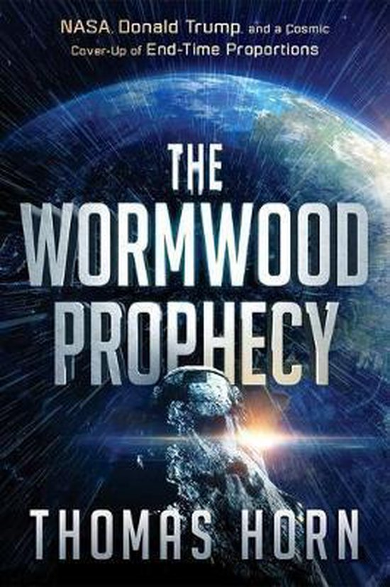 Wormwood Prophecy, The