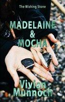 Madelaine & Mocha