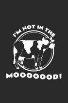 I'm not in the Mooooood!: 6x9 Farmer - dotgrid - dot grid paper - notebook - notes