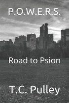 P.O.W.E.R.S.: Road to Psion