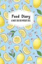 Food Diary A Daily Log for Weight Loss: Lemons & White Flowers 30 Day Detailed Tracker for Carbohydrates, Protein & Sugar Intake