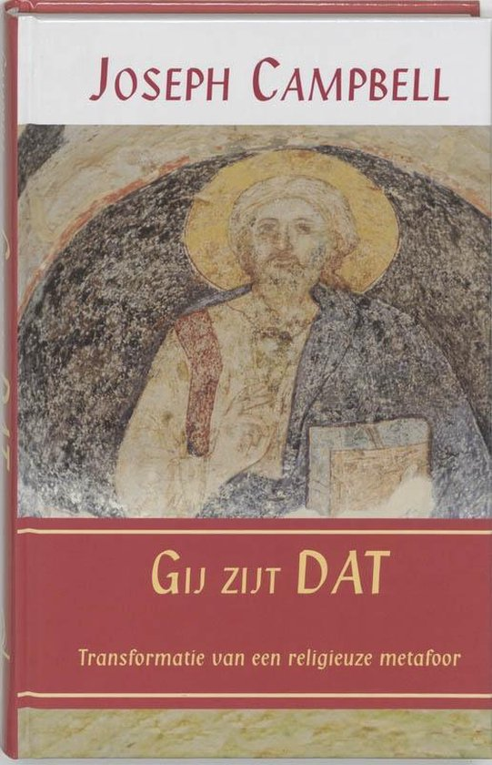 Boek cover Gij Zijt Dat van J. Campbell (Hardcover)