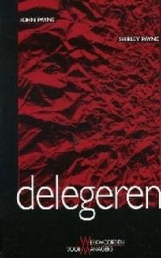 Boek cover Delegeren van J. Payne (Paperback)
