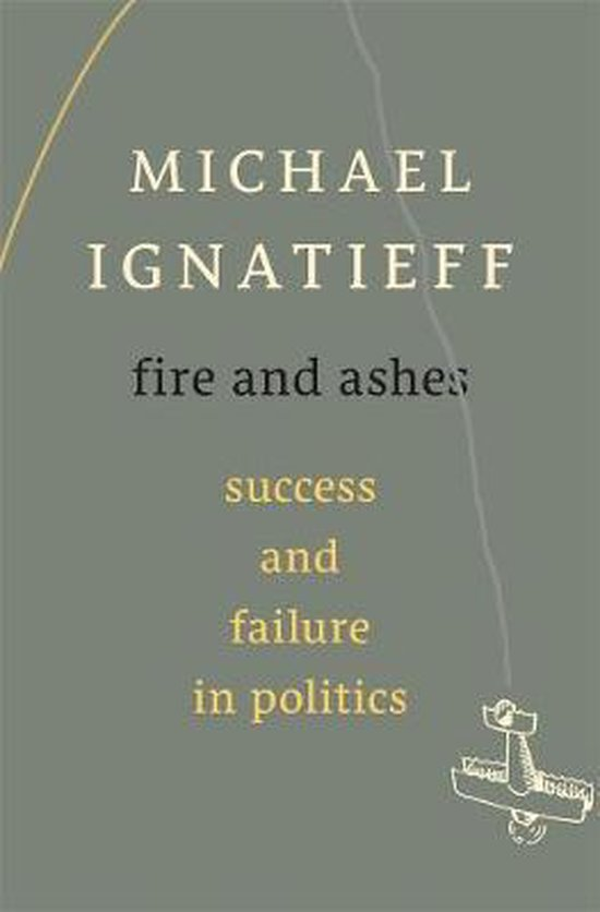Boek cover Fire and Ashes van Michael Ignatieff (Hardcover)