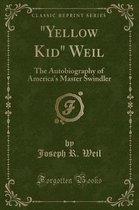 yellow Kid Weil