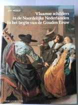 Vlaamse schilders in de noordelijke nederlanden in het begin van de gouden eeuw 1585-1630