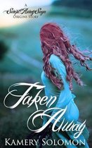 Taken Away: A Swept Away Saga Origins Story