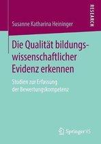 Die Qualitat Bildungswissenschaftlicher Evidenz Erkennen