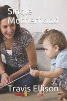 Single Motherhood