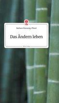 Das AEndern leben. Life is a Story - story.one