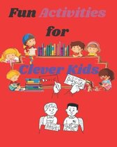 Fun Activities for Clever Kids