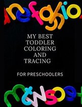 My Best Toddler Coloring and Tracing for Preschoolers