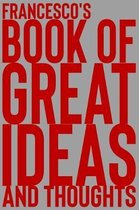 Francesco's Book of Great Ideas and Thoughts