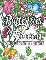 Butterflies and Flowers Adult Coloring Book