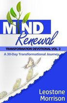 Mind Renewal Transformation Devotional Vol.2