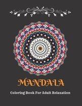 Mandala Coloring Book: Beautiful Mandalas