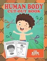 Human Body Cut-Out Book For Kids Ages 4-8