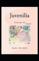 Juvenilia - Volume II Illustrated
