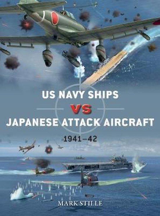 Boek cover US Navy Ships vs Japanese Attack Aircraft van Mark Stille (Paperback)