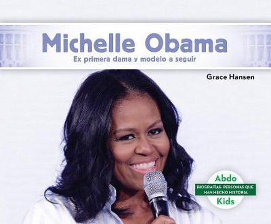 Boek cover Michelle Obama van Grace Hansen (Hardcover)