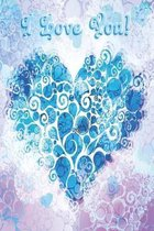 Notebook I love you blue purple Edition: A notebook for the lady of any age