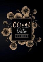 Client Data Organize Log Book: perfect for keep track of you clients or appointment log book and easy to write with A - Z Alphabetical Tabs Salon Nai