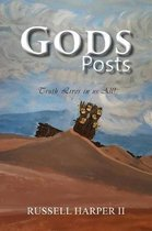 Gods Posts: Truth Lives in us All!