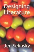 Designing Literature