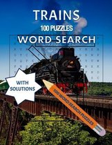Trains, 100 Puzzles Word Search with Solutions