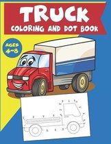 Truck Coloring and Dot Book Ages 4-8
