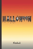 Halloween Notebook: Cute Halloween Notebook with spooky lettering and fright night colors. Great gift for Halloween.