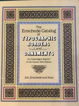 The Enschede Catalog of Typographic Borders and Ornaments