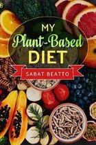 My Plant-Based Diet